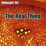 midnight oil the real thing